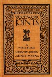Woodwork Joints How They Are Set Out, How Made and Where Used 2010 9780982532973 Front Cover