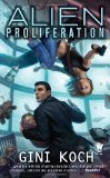 Alien Proliferation 2011 9780756406974 Front Cover