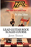 Lead Guitar Rock Scales Course 2013 9781482696974 Front Cover