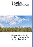 Elogios Academicos 2010 9781140490975 Front Cover