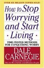 How to Stop Worrying and Start Living 2004 9780671035976 Front Cover