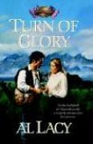 Turn of Glory 2006 9781590528976 Front Cover