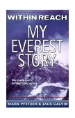 Within Reach My Everest Story 1st 2000 9780141304977 Front Cover