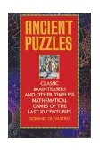 Ancient Puzzles Classic Brainteasers and Other Timeless Mathematical Games of the Last Ten Centuries 1993 9780553372977 Front Cover
