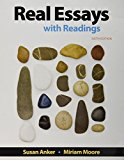 Real Essays With Readings: Writing for Success in College, Work, and Everyday