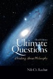 Ultimate Questions Thinking about Philosophy