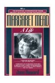 Margaret Mead A Life 1989 9780449904978 Front Cover