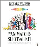 Animator's Survival Kit A Manual of Methods, Principles and Formulas for Classical, Computer, Games, Stop Motion and Internet Animators 4th 2012 Revised  9780865478978 Front Cover