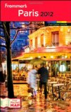 Frommer's Paris 2012 1st 2011 9781118045978 Front Cover
