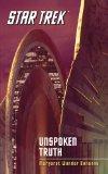 Star Trek: the Original Series: Unspoken Truth 2011 9781451656978 Front Cover