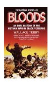 Bloods Black Veterans of the Vietnam War - An Oral History 1985 9780345311979 Front Cover