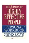 7 Habits of Highly Effective People 1st 2004 Workbook  9780743250979 Front Cover