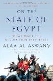 On the State of Egypt What Made the Revolution Inevitable 2011 9780307946980 Front Cover