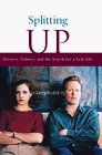 Splitting Up Divorce, Culture, and the Search for a Real Life 1998 9780888821980 Front Cover