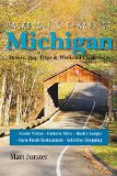 Backroads and Byways of Michigan Drives, Day Trips and Weekend Excursions 2nd 2014 9781581571981 Front Cover