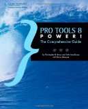 Pro Tools 8 Power! The Comprehensive Guide 2010 9781598638981 Front Cover