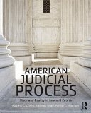 American Judicial Process Myth and Reality in Law and Courts