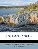 Intemperance 2012 9781278893983 Front Cover