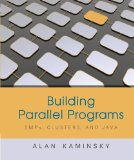 Building Parallel Programs SMPs, Clusters and Java 2009 9781423901983 Front Cover