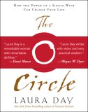 Circle How the Power of a Single Wish Can Change Your Life 2007 9781585425983 Front Cover