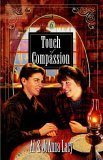 Touch of Compassion 2006 9781590528983 Front Cover