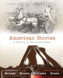 American Stories A History of the United States 2nd 2011 9780205080984 Front Cover