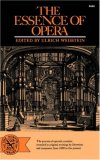 Essence of Opera 1969 9780393004984 Front Cover
