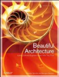 Beautiful Architecture Leading Thinkers Reveal the Hidden Beauty in Software Design 1st 2009 9780596517984 Front Cover
