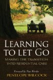Learning to Let Go The Transition into Residential Care 2010 9780745953984 Front Cover