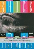 Shock Value A Tasteful Book about Bad Taste