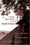Living Next Door to the Death House 2003 9780802839985 Front Cover
