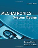 Mechatronics System Design 2nd 2010 9781439061985 Front Cover