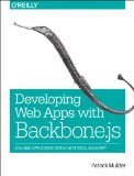 Full Stack Web Development with Backbone. js Scalable Application Design with 100% JavaScript 2014 9781449370985 Front Cover