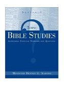 Topic Bible Studies Addressing Everyday Problems and Questions - Series 1 2003 9781591603986 Front Cover