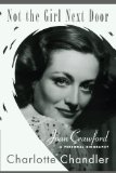 Not the Girl Next Door Joan Crawford, a Personal Biography 2010 9781451623987 Front Cover
