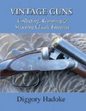 Vintage Guns 2008 9781602391987 Front Cover