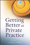 Getting Better at Private Practice 1st 2012 9780470903988 Front Cover