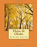 Hojas de Otono Autumn Leaves 2012 9781477693988 Front Cover