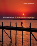 Mathematics A Discrete Introduction 2nd 2005 9780534398989 Front Cover