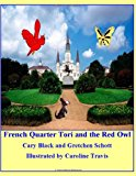 French Quarter Tori and the Red Owl 2012 9780975427989 Front Cover