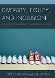 Diversity, Equity, and Inclusion Strategies for Facilitating Conversations on Race