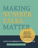 Making Number Talks Matter: Developing Mathematical Practices and Deepening Understanding, Grades 4-10 2015 9781571109989 Front Cover
