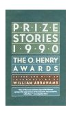 Prize Stories 1990 The O. Henry Awards 1990 9780385264990 Front Cover