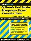California Real Estate Salesperson Exam 5 Practice Tests 2006 9780470036990 Front Cover