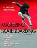 Mastering Skateboarding 2011 9780736095990 Front Cover