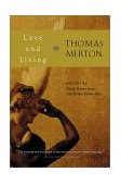 Love and Living 2002 9780156027991 Front Cover