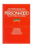 Personhood The Art of Being Fully Human 1986 9780449901991 Front Cover