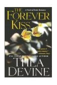 Forever Kiss 2003 9780758203991 Front Cover