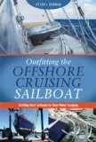 Outfitting the Offshore Cruising Sailboat 2012 9780939837991 Front Cover