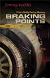 Braking Points A Kate Reilly Mystery 2013 9781464200991 Front Cover